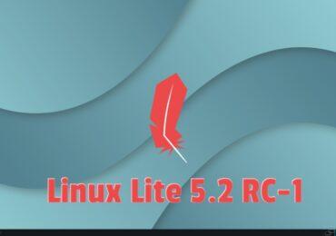 Linux Lite 5.2 RC-1: Tải và trải nghiệm ngay hôm nay