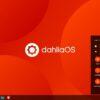 Tìm hiểu DahliaOS: Đối thủ mới trong thị trường phân phối Linux?